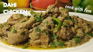 Dahi Chicken Recipe | Simple,Yummy & Delicious Restaurant Style Chicken Recipe By Cook With Fem