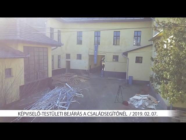 Képviselő-testületi bejárás a Családsegítőnél (2019. 02. 07.)