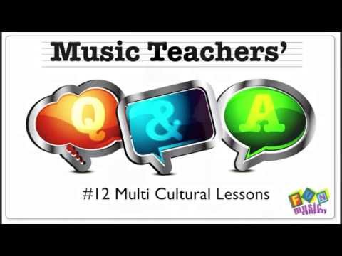 How to incorporate MultiCultural elements in music classes
