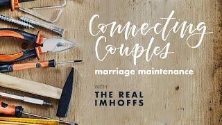 Marriage Maintenance: Episode 4- Weekly Maintenance