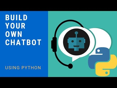 Build Your Own Chatbot Using Python
