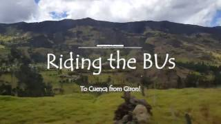 Cuenca Ecuador: Bus from Giron to Cuenca