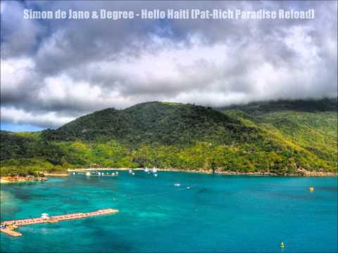 Simon de Jano & Degree - Hello Haiti (Pat-Rich Paradise Reload) WAV 1080p BEST QUALITY