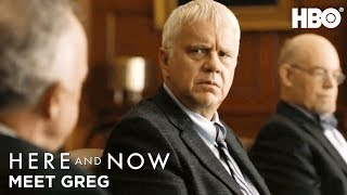 Meet Greg (Tim Robbins) | Here And Now | HBO