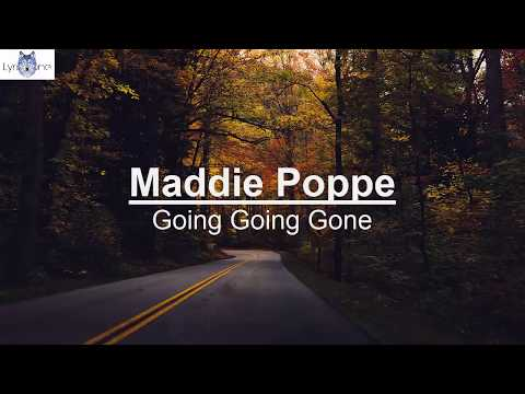 Maddie Poppe - Going Going Gone (Lyrics / Lyric Video)
