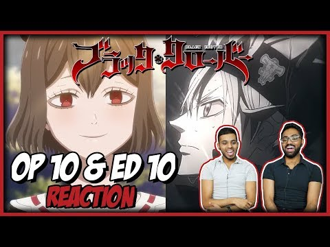BLACK CLOVER OP 10 & ED 10 BLIND REACTION! Anime Reaction #32