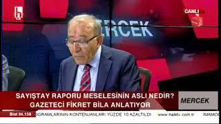 Duayen gazeteci Fikret Bila'dan 'Sayıştay Raporu' tartışmasıyla ilgili çok önemli açıklamalar