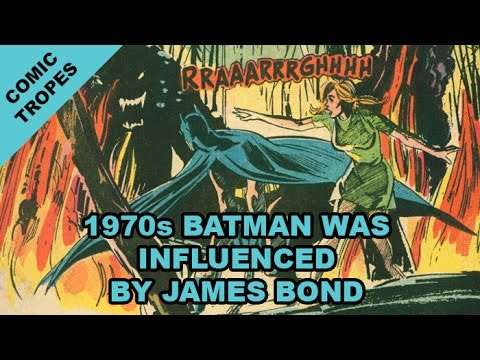 1970s Batman was Influenced by James Bond (He also Killed a Bear) - Comic Tropes (Episode 53)