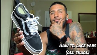 Best way to lace up shoes | How to lace vans | Old skools