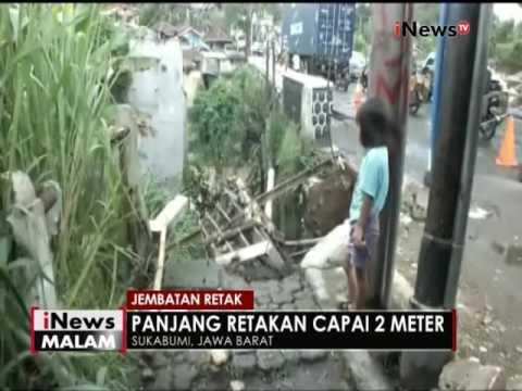 Jembatan retak di Sukabumi bertambah, Pemerintah belum berantisipasi - iNews Malam 05/12