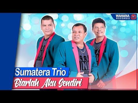 Sumatera Trio - Biarlah Aku Sendiri (Official Video) | Lagu Batak Terbaru & Terpopuler