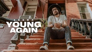 ZEEBA - Young Again (Official Music Video)