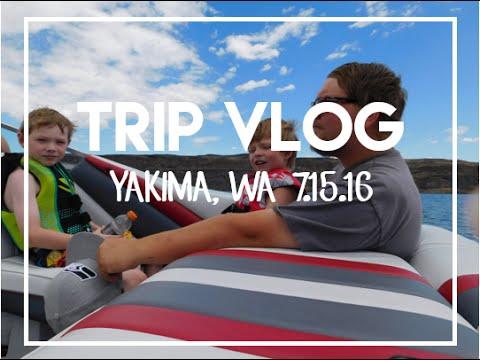 ✈Trip Vlog | Yakima, WA | 7.15.16