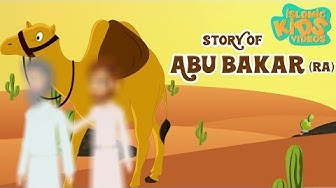 Sahaba Stories - Companions Of The Prophet | Abu Bakr (RA) | Quran Stories in English