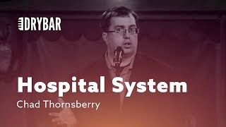 Download When You Don't Understand The Hospital System. Chad Thornsberry Mp3 and Videos