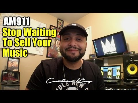 Artist Marketing 911 – STOP Waiting to Sell Your Music