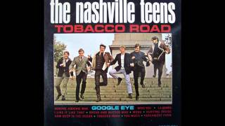 The Nashville Teens - Tobacco Road (HQ)