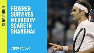 Highlights: Federer Survives Medvedev Scare In Shanghai 2018