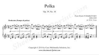 Tchaikovsky : Polka, Op. 39, No. 10