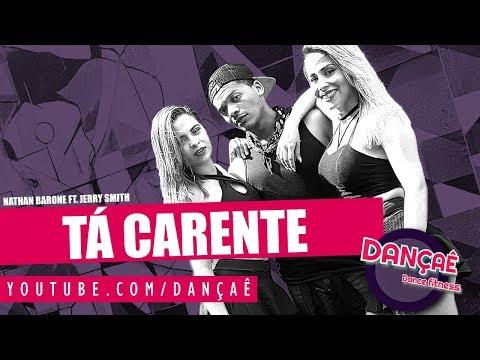 Tá Carente - Nathan Barone ft. Jerry Smith | Dance Choreography 4k