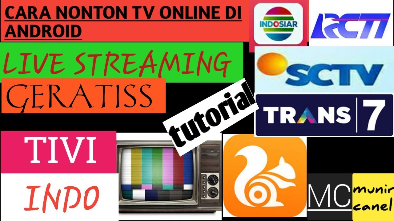 Cara Nonton Tv Online Indonesia Gratis Ucer Dengan Kualitas Hd