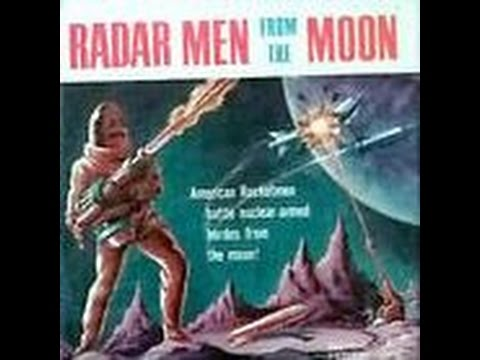 Radar Men From the Moon 1952 Full 12 Chapter Serial Sci-fi movie radarmen film