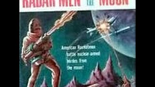 Radar Men From the Moon 1952 Full 12 Chapter Serial Sci-fi movie film