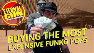 Buying The Most Expensive Funko Pops At Comic Con! Eternal Con 2018