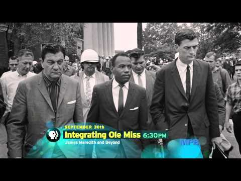 Premiering Sept. 30 - Integrating Ole Miss: James Meredith and Beyond | MPB