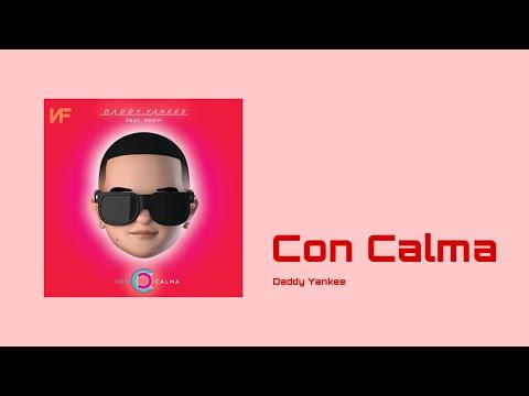 Daddy Yankee - Con Calma (NA!F)
