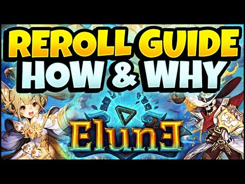 REROLL GUIDE! Who, Why, And How To Re-Roll! F2P FRIENDLY! ELUNE