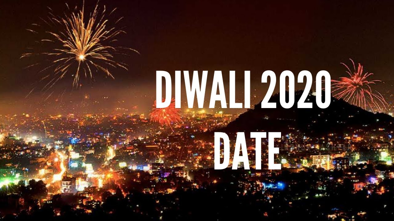 diwali 2020 date deepavali 2020 when is diwali 2020 happy diwali 2020 wishes youtube diwali 2020 date deepavali 2020 when