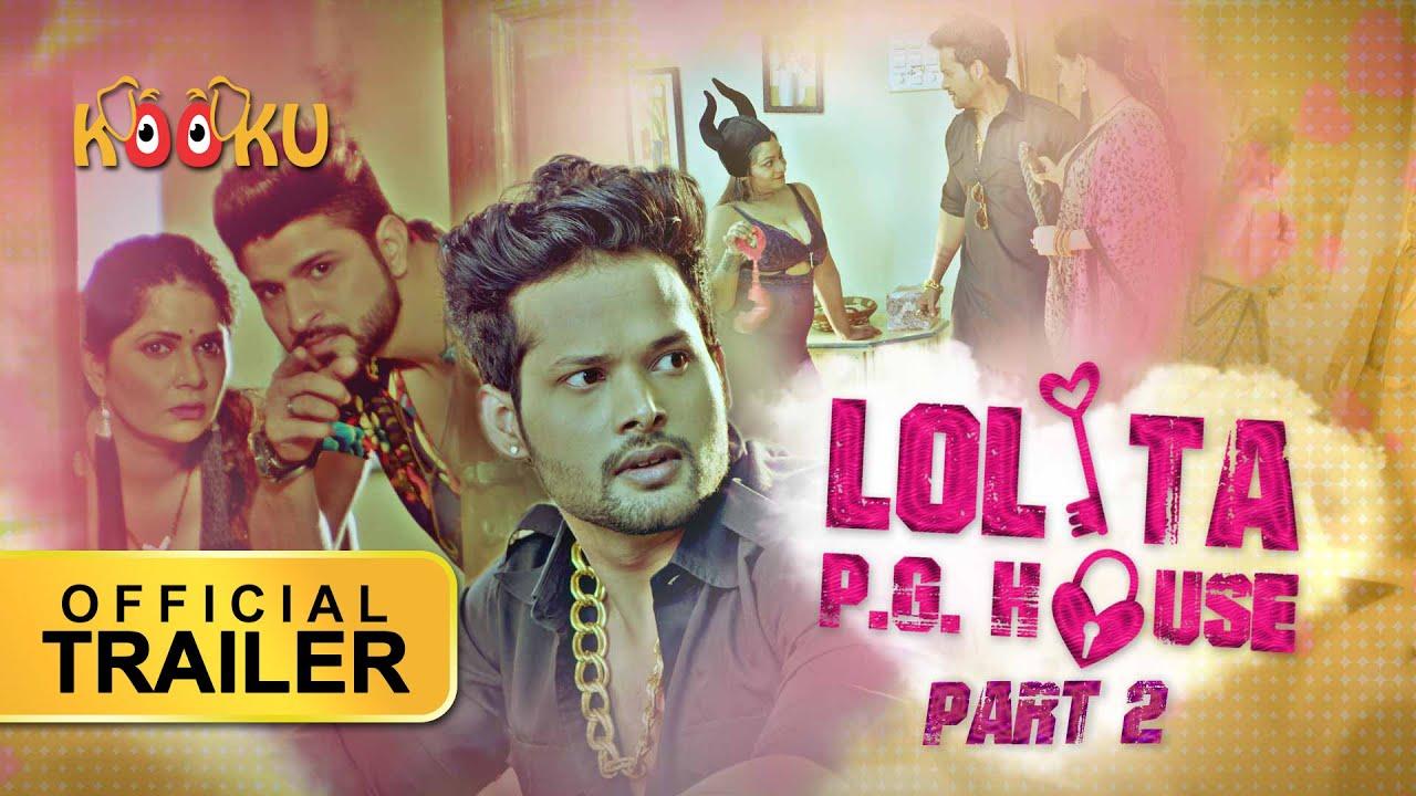 Download Lolita PG House Part-2 | #OfficialTrailer | #StreamingNOW | KOOKUapp.co.uk