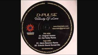D Pulse Velocity Of Love Mario Basanov Remix