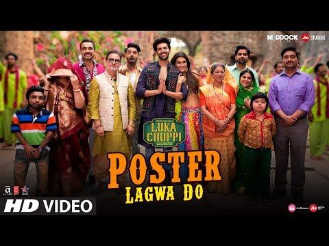 Luka Chuppi: Poster Lagwa Do Song | Kartik Aaryan, Kriti Sanon | Mika Singh , Sunanda Sharma