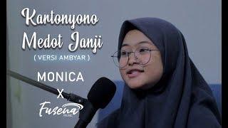 Kartonyono Medot Janji Versi Ambyar Lur Cover Monica Ft Fusena MP3