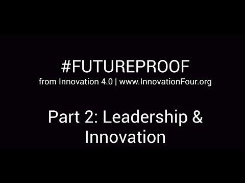 #FUTUREPROOF Part 2: Leadership and Innovation