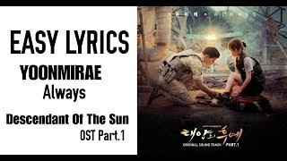 Yoon Mi Rae - Always [OST Descendant Of the Sun Part.1] EASY LYRICS