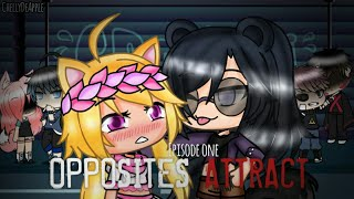 Opposites Attract // Episode 1 // GachaLife Series (read desc)