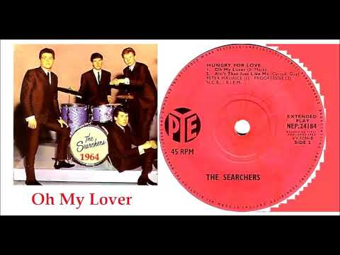 The Searchers - Oh My Lover 'Vinyl'