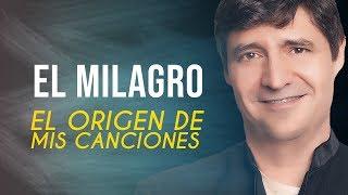 Marcos Vidal - El milagro - Origen de mis canciones