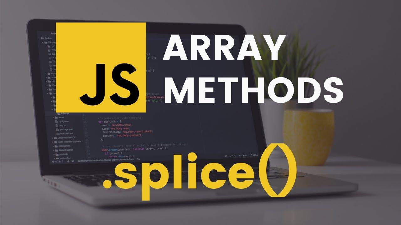 splice Array Method | JavaScript Tutorial - YouTube