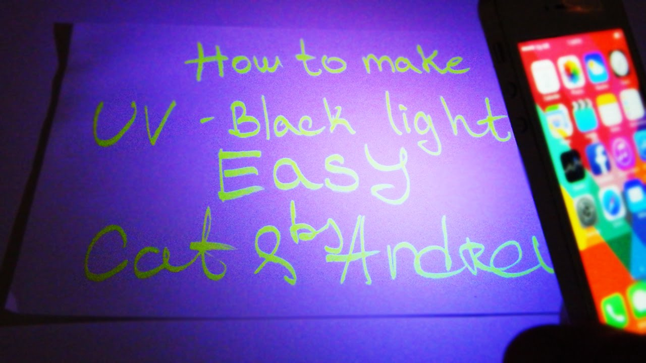 Awesome How To Make Black Light Uv Under 1 Minute Easy Youtube Ideas