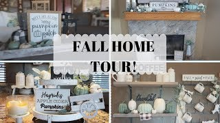 FALL HOME TOUR FARMHOUSE  FALL DECOR 2019