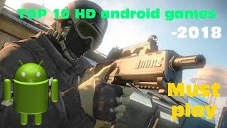 Top 10 Best Android Games 2018 - New iOS Games HD