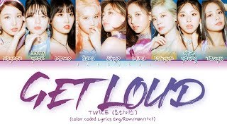 TWICE - Get Loud Mp3
