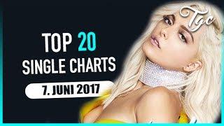 TOP 20 SINGLE CHARTS - 7. JUNI 2017