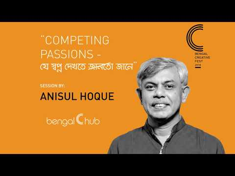 Anisul Hoque (Full session from Bengal Creative Fest 2018)