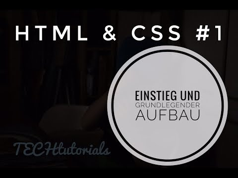 HTML & CSS #1 — Einführung — TECHtutorials