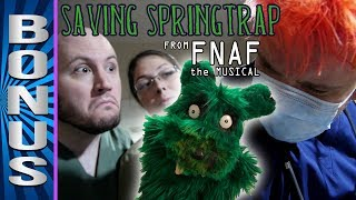 SAVING SPRINGTRAP (from FNAF the Musical)